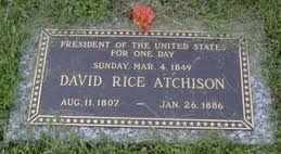 David Rice Atchison President for a Day?